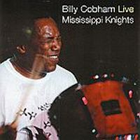 Billy Cobham - Billy Cobham Live: Mississippi Nights CD (album) cover