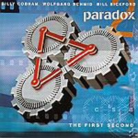 Billy Cobham - Wolfgang Schmid / Bill Bickford / Billy Cobham: Paradox, The First Second CD (album) cover