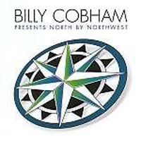 Billy Cobham - Billy Cobham Presents North By Northwest CD (album) cover