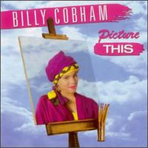Billy Cobham - Picture This CD (album) cover