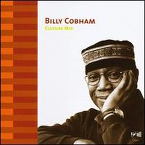 Billy Cobham - Culture Mix CD (album) cover
