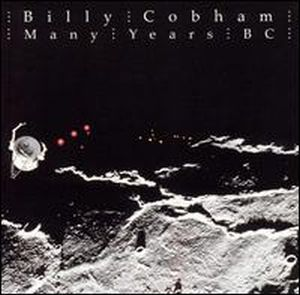 Billy Cobham - Many Years B.c. CD (album) cover