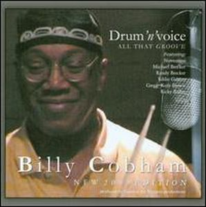 Billy Cobham - Drum N Voice - All That Groove CD (album) cover