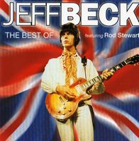 Jeff Beck - The Best Of Jeff Beck - Featuring Rod Stewart CD (album) cover