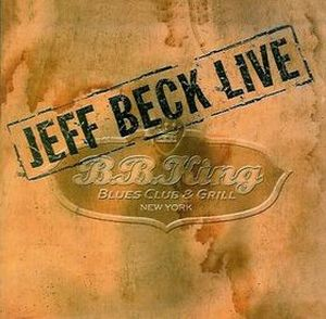 Jeff Beck - Live At Bb King Blues Club CD (album) cover
