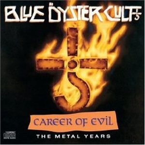 BLUE ÖYSTER CULT - Career Of Evil: The Metal Years CD album cover