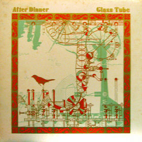 After Dinner - Glass Tube CD (album) cover