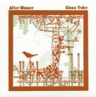 After Dinner - Glass Tube (CD And MiniCD) CD (album) cover