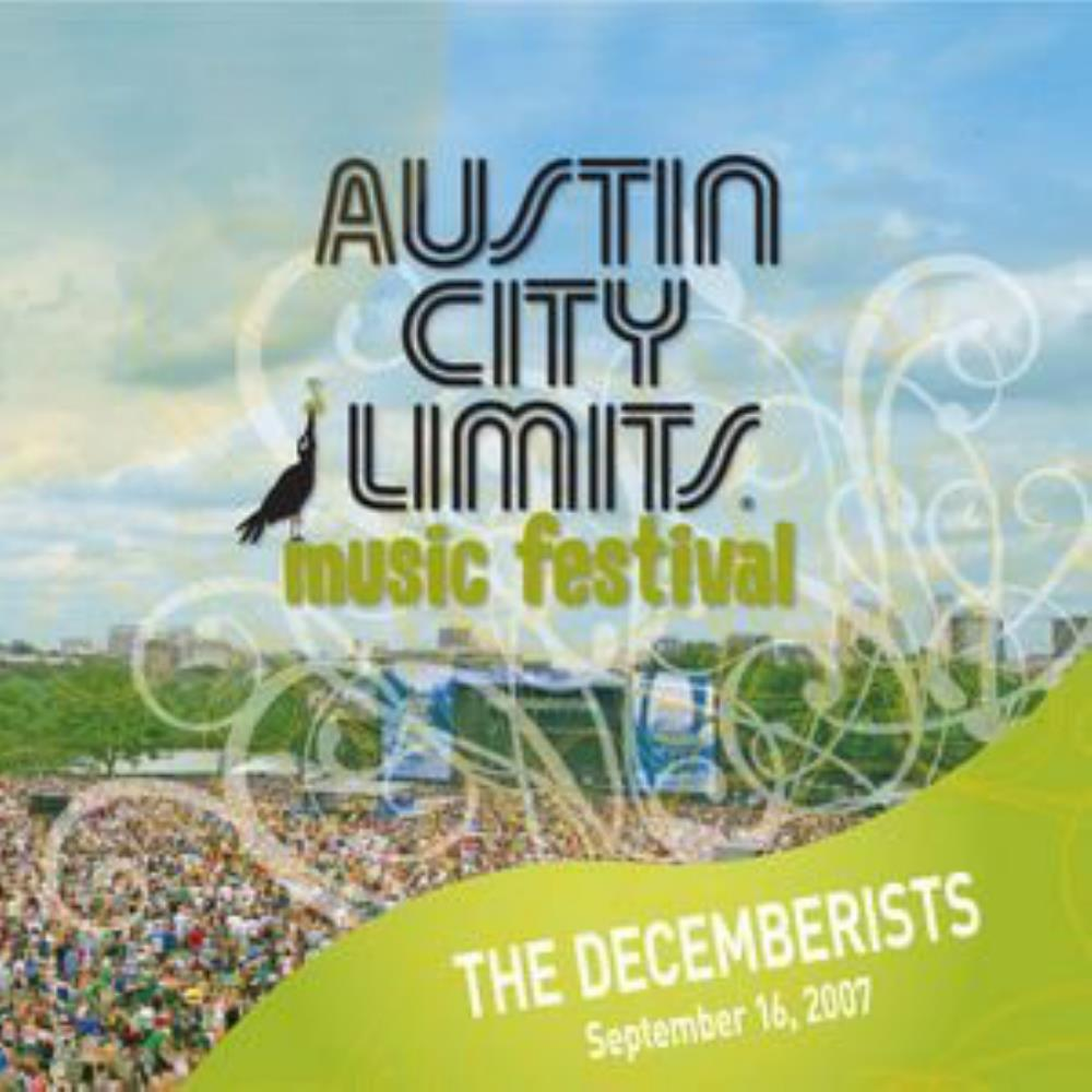 The Decemberists - Live At Austin City Limits Music Festival CD (album) cover