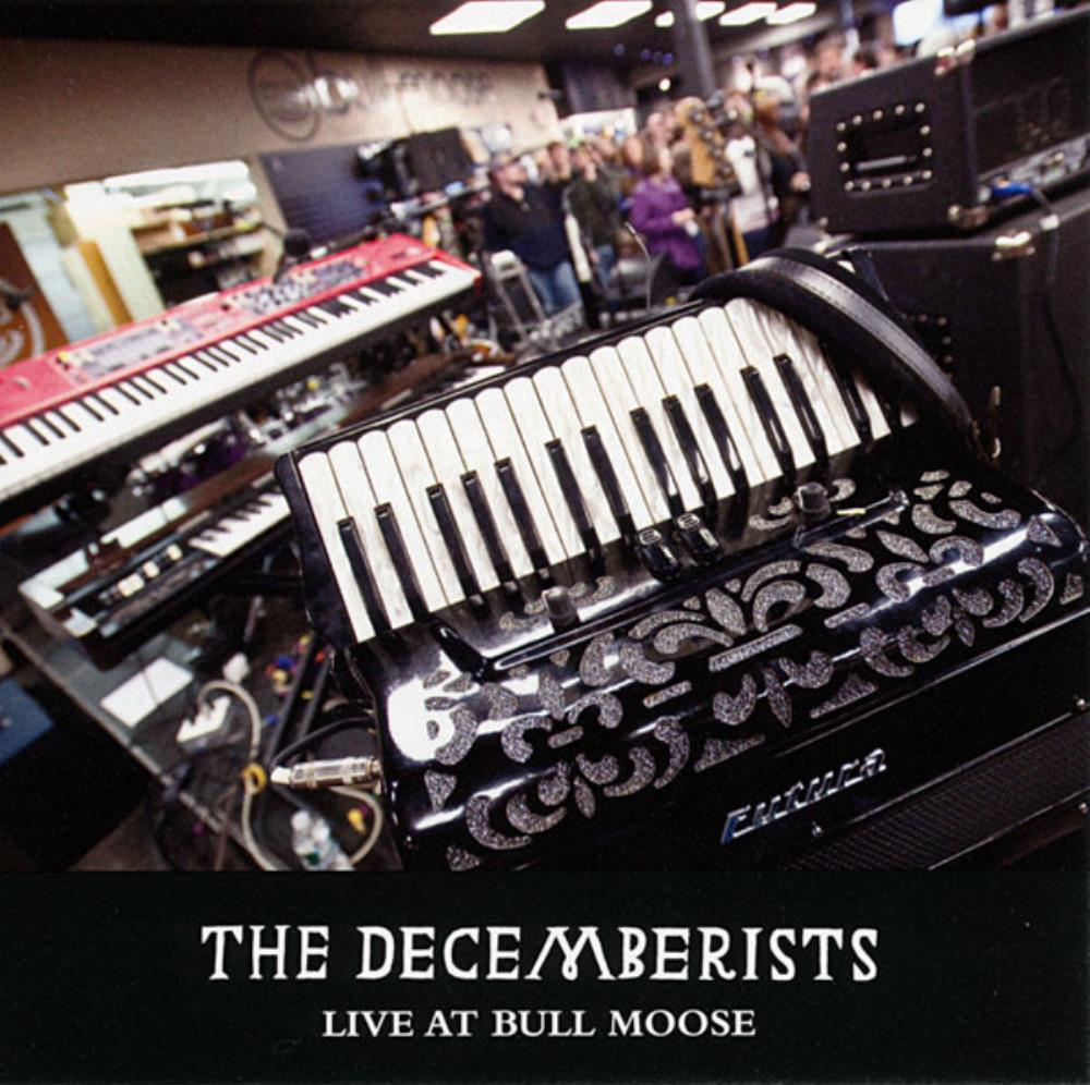 The Decemberists - Live At Bull Moose CD (album) cover