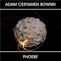 Adam Certamen Bownik - Phoebe CD (album) cover