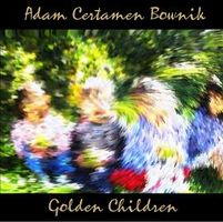 Adam Certamen Bownik - Golden Children CD (album) cover
