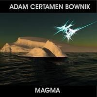 Adam Certamen Bownik - Magma CD (album) cover