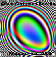 Adam Certamen Bownik - Phoebe Live CD (album) cover