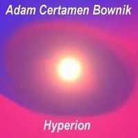 Adam Certamen Bownik - Hyperion CD (album) cover