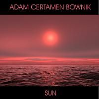 Adam Certamen Bownik - Sun CD (album) cover