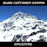 Adam Certamen Bownik - Epicenter CD (album) cover