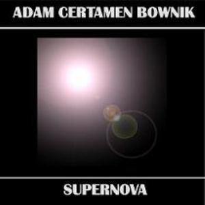 Adam Certamen Bownik - Supernova CD (album) cover