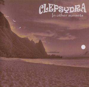 Clepsydra - In Other Sunsets CD (album) cover