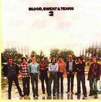 Blood Sweat & Tears - Blood Sweat And Tears 3 CD (album) cover