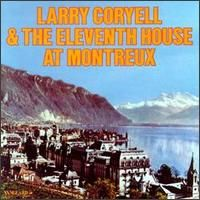 Larry Coryell - Larry Coryell & The Eleventh House At Montreux CD (album) cover