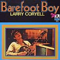 Larry Coryell - Barefoot Boy CD (album) cover