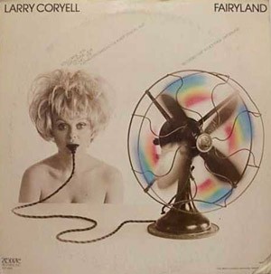 Larry Coryell - Fairyland (Montreux Festival, 71) CD (album) cover