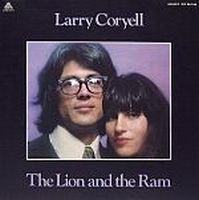 Larry Coryell - The Lion & The Ram CD (album) cover