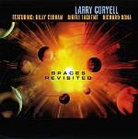 Larry Coryell - Spaces Revisited CD (album) cover