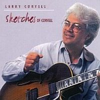 Larry Coryell - Sketches Of Coryell CD (album) cover