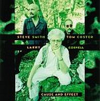 Larry Coryell - Cause & Effect CD (album) cover