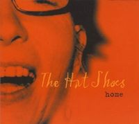The Hat Shoes - Home CD (album) cover