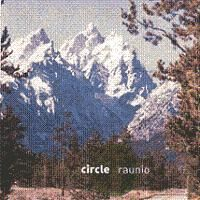 CIRCLE - Raunio CD album cover