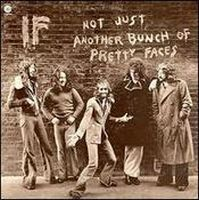 If - Not Just Another Bunch Of Pretty Faces CD (album) cover