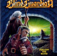 Blind Guardian - Follow The Blind CD (album) cover