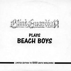 Blind Guardian - Blind Guardian Plays Beach Boys CD (album) cover