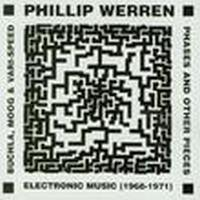 Phillip Werren - Electronic Music: 1968-1971 CD (album) cover