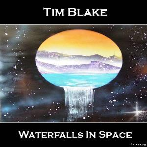 Tim Blake - Waterfalls In Space CD (album) cover