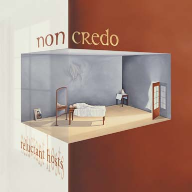 NON CREDO - Reluctant Hosts CD album cover