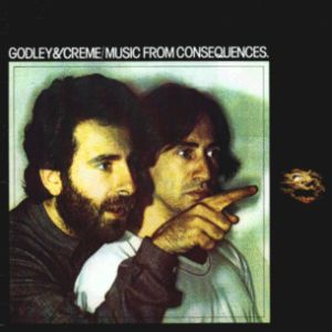 Godley & Creme - Music From Consequences CD (album) cover