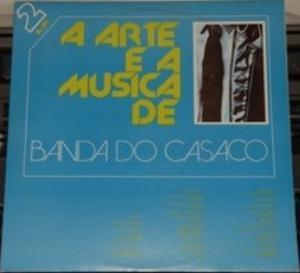 Banda Do Casaco A Arte E A Música De Banda Do Casaco CD album cover