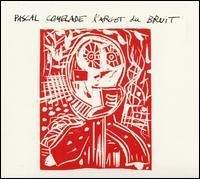 Pascal Comelade L' Argot Du Bruit CD album cover
