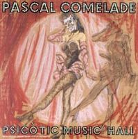 Pascal Comelade - Psicotic Music Hall CD (album) cover