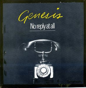 GENESIS - No Reply At All CD album cover
