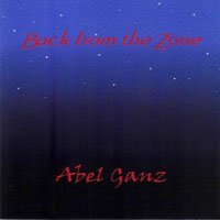 Abel Ganz - Back From The Zone CD (album) cover