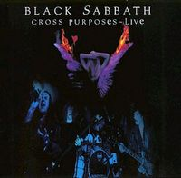 BLACK SABBATH - Cross Purposes Live CD album cover