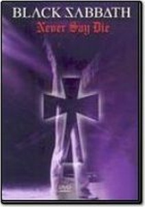 Black Sabbath - Never Say Die  DVD (album) cover
