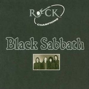 Black Sabbath - Rock Champions CD (album) cover