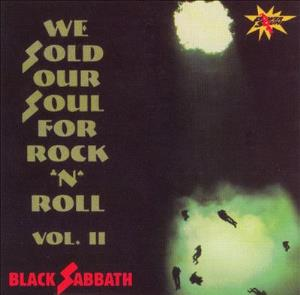 Black Sabbath - We Sold Our Soul To Rock 'n' Roll, Vol.ii CD (album) cover