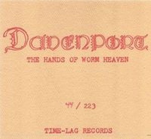 DAVENPORT - The Hands Of Worm Heaven CD album cover